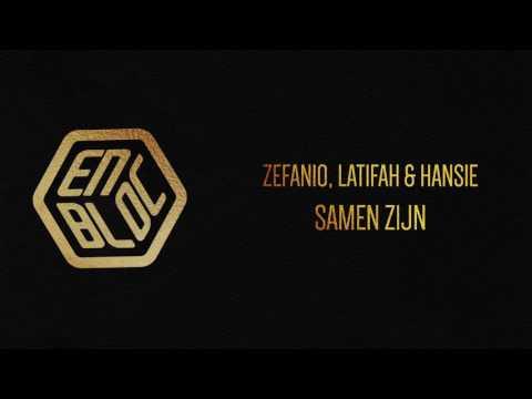Zefanio, Latifah, Hansie - Samen Zijn (Prod. by Denta Beats)