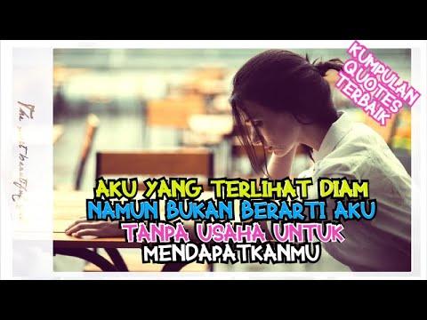 Kumpulan Quotes Cinta Terbaik Kata Kata Penyemangat Hidup Kata Kata Cinta Dalam Diam Part 1 Youtube