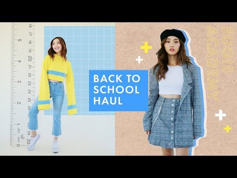 What to Wear Back To College   Eggie Haul