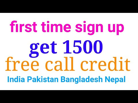 2018 new App free call First time sign up get 1500 free call credit