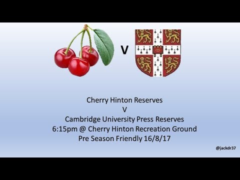 Pre-Season Friendly - Cherry Hinton Res v Cambridge University Press Res