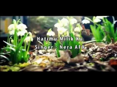 Hatimu Milikku - Nera AF9 (Full HD,Karaoke,HiFi Dual Audio)