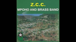 Z C C Brass Band Mpoho Official Audio