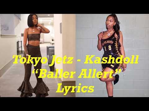 Tokyo Jetz – Baller Alert Lyrics Ft. Kashdoll