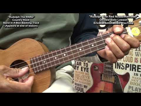Rudolph The Red Nosed Reindeer Ukulele Solo Melody Lesson & Backing Track 🎄