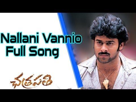 Nallani Vannio Full Song Ll Chatrapathi Movie  Ll Prabhas, Shreya.