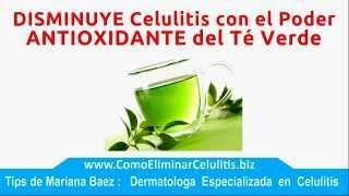 ►►Contra la Celulitis - Te Verde Antioxidante Contra la Celulitis  [SUPER FACIL]