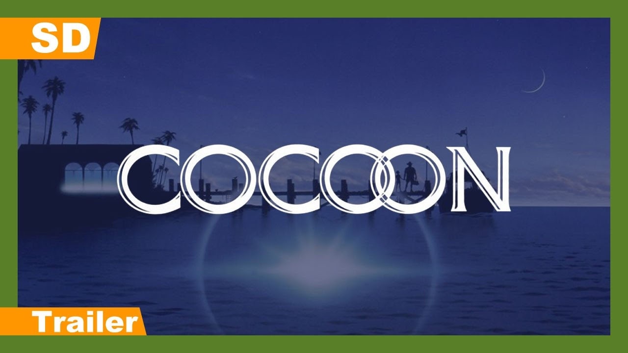 Cocoon (1985) Trailer
