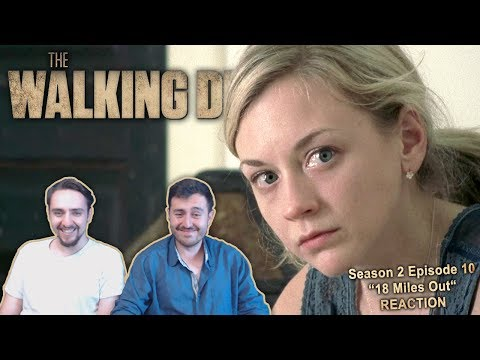 The Walking Dead Season 2 Episode 10 Reaction 18 Miles Out