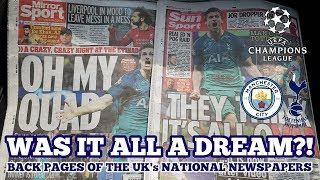 """""""WAS IT ALL A DREAM?!"""" Spurs in the Champions League Semi-Finals: Newspaper Back Pages"""