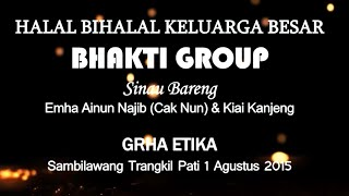NGAJI BARENG CAK NUN_BHAKTI GROUP PART 3 Mp3