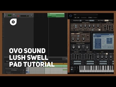 Tutorial: OVO Sound swell pad like Drake, Roy Woods, Bryson Tiller, Post Malone