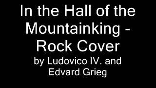 In the hall of the Mountainking - Rock Cover