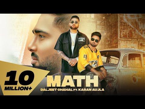 Math (Full Video) Daljeet Chahal | Karan Aujla I Desi Crew | Latest Punjabi Songs 2020