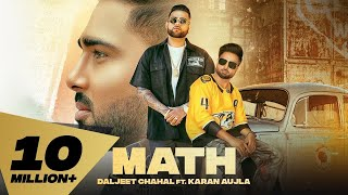 Math (Full Video) Daljeet Chahal | Karan Aujla I Desi Crew | Latest Punjabi Songs 2020