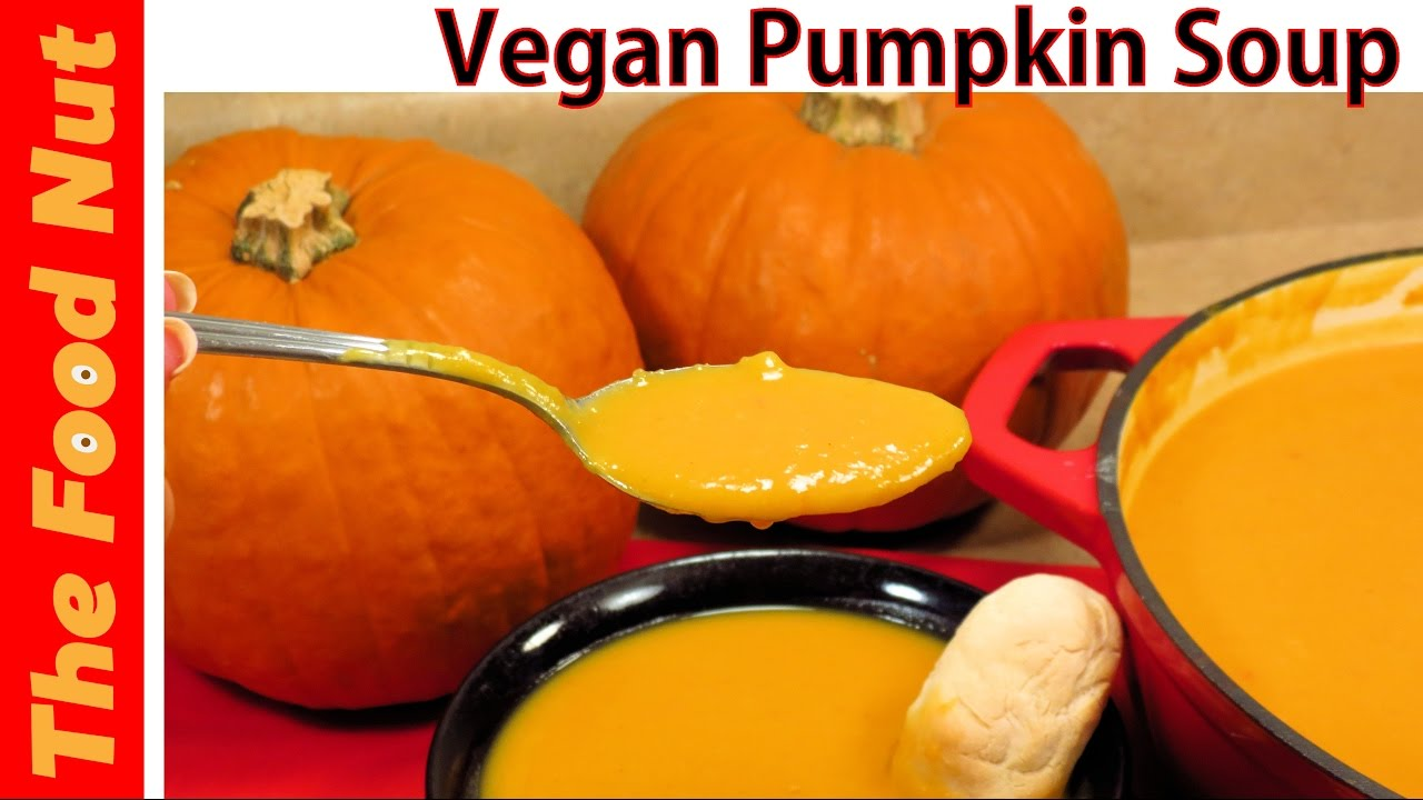 Vegan pumpkin soup recipe how to make easy homemade pumpkin vegan pumpkin soup recipe how to make easy homemade pumpkin soup from scratch the food nut forumfinder Image collections