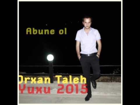 Orxan Taleh - Yuxu 2015
