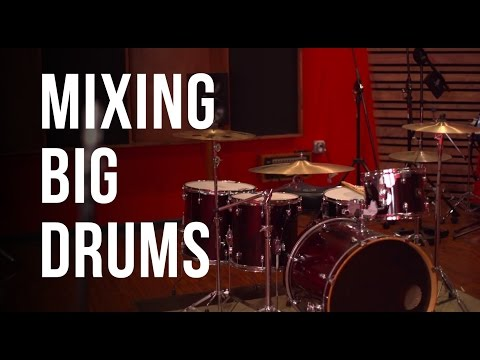 Mixing Big Drums – Into The Lair #119