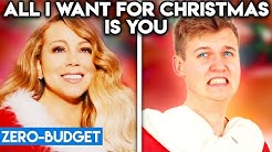 MARIAH CAREY WITH ZERO BUDGET! (All I Want For Christmas Is You PARODY)