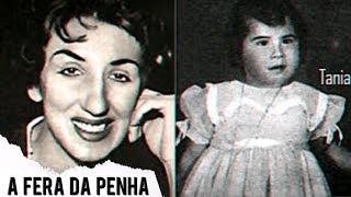 A FERA DA PENHA | Caso Taninha