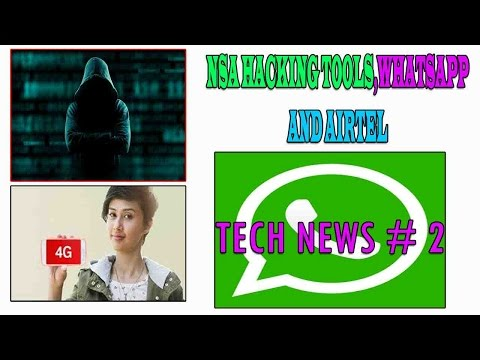 Nsa hacking Tools, Airtel, Whatsapp new features || Tech News # 2