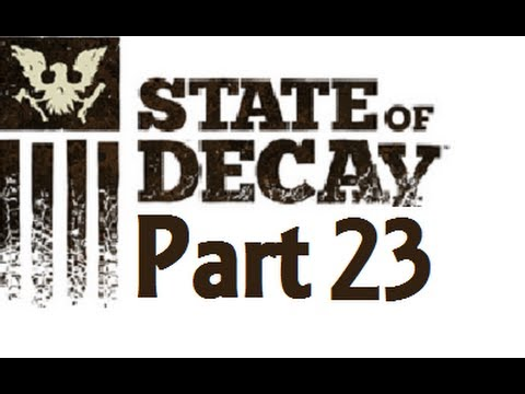 State of Decay: Munition Mission - Part 23