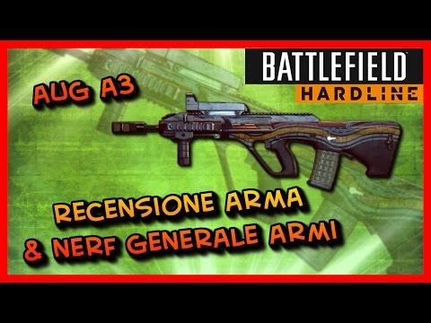AUG A3  & Nerf Generale armi BFH