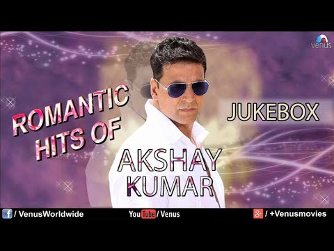 Akshay Kumar Romantic Hits  Audio Jukebox