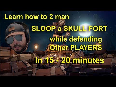 Learn Sloop win at Skull fort in 20 mins