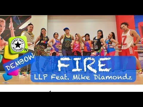 FIRE | LLP Ft  Mike Diamondz | Zumba® | Alfredo Jay | Dembow |Dance Fitness