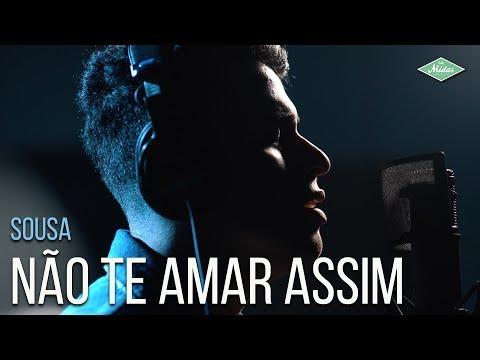 Sousa - Não Te Amar Assim (Videoclipe Oficial)
