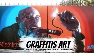 graffitis art alter ego your daughter kicked my dog
