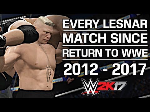 WWE 2K17: Every Brock Lesnar Match Since Return to WWE (2012 - 2017)