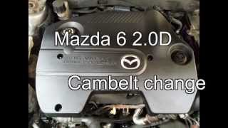 Mazda 6 2.0D Cambelt Change