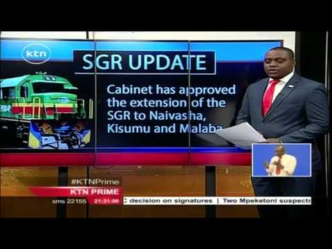 Cabinet approves extension of SGR to move till Malaba