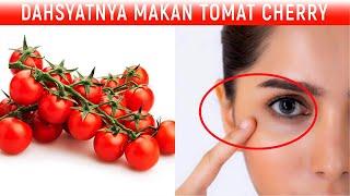 Dahsyatnya Manfaat Tomat Cherry Jika Dimakan Setiap hari