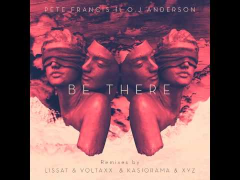 Peter Francis ft O.J Anderson - Be There (Lissat & Voltaxx Remix)