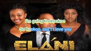 Elani KooKoo Lyrics
