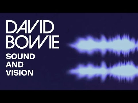 David Bowie - Sound And Vision 2013 Official Lyric Video
