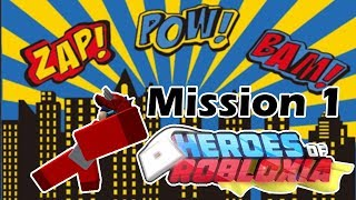 HOW DO THEY DO THIS?? - Heroes of Robloxia Mission 1 - ROBLOX