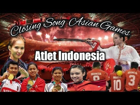 Closing Song Asian Games Ceremony - Dance Tonight (BCL) | Lagu Asian Games Versi Atlet Indonesia