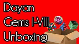 Dayan Gem Series (I-VIII) Unboxing | thecubicle.us