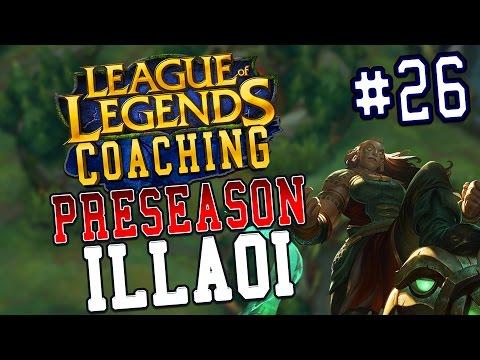 Preseason 7 LoL Coaching #26 - Illaoi Top (S6 Silver)