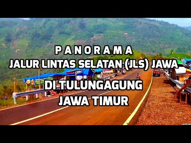 Jalur Lintas Selatan (JLS) Jawa di Tulungagung menjadi Obyek Wisata Baru karena Panorama yang Indah
