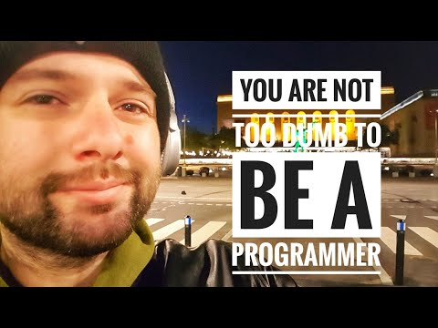 You are not too dumb to be a programmer
