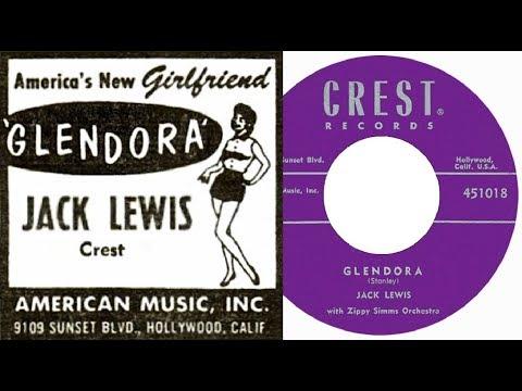 Jack Lewis - Glendora /Someone To Love Me (with Eddie Cochran)