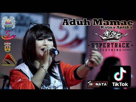 Aduh Mamae (Tik Tok) - Ratna Antika New Monata Supertrack