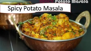 Hot & spicy Potato masala | Quick & easy | South-Indian style | Deeps kitchen video recipe