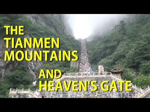 The Tianmen Mountains, Heaven's Gate and Glass Skywalk 天门山