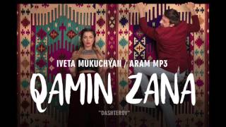 Iveta Mukuchyan  - Qamin Zana